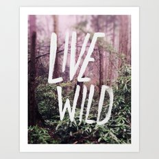 Live Wild: Oregon Art Print
