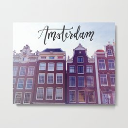 Amsterdam Row Houses Calligraphy Hand Lettering Travel Adventure Netherlands Architecture Metal Print