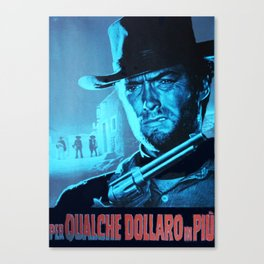For a Few Dollars More (blue) Canvas Print