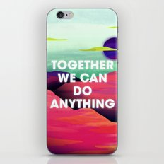 Together We Can Do Anything iPhone & iPod Skin