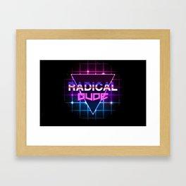 Radical Dude Framed Art Print