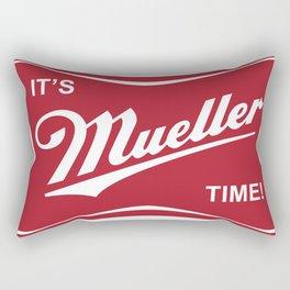 It's Mueller Time! Rectangular Pillow