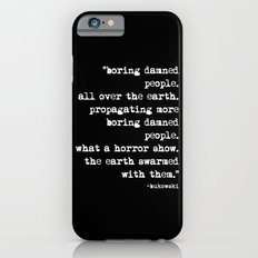 Charles Bukowski Typewriter White Font Quote People iPhone 6s Slim Case