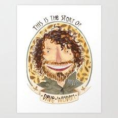 Dave Wisdom Art Print