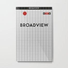 BROADVIEW | Subway Station Metal Print