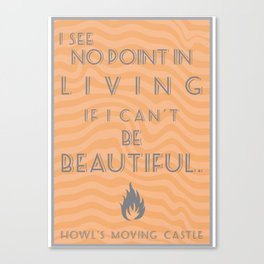 Howl's Moving Castle Beautiful Quote Canvas Print