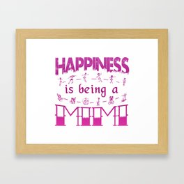Happiness is Being a MIMI Framed Art Print