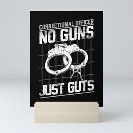 Correctional Officer No Guns Thin Silver Line Police Mini Art Print