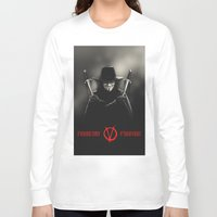 vendetta Long Sleeve T-shirts featuring V for Vendetta (e2) by Ezgi Kaya