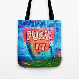 Fxck It Tote Bag