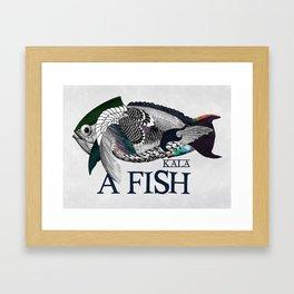A fish - Kala Framed Art Print