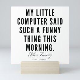 33     Alan Turing Quotes    190716   Mini Art Print