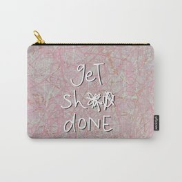 get sh** done - hot pink Carry-All Pouch