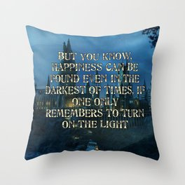 But you know happiness can be found Throw Pillow
