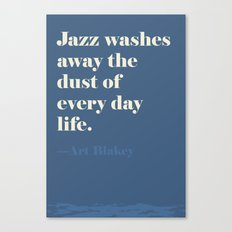 Jazz Washes Away Canvas Print