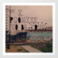 I Promise To Be True Art Print