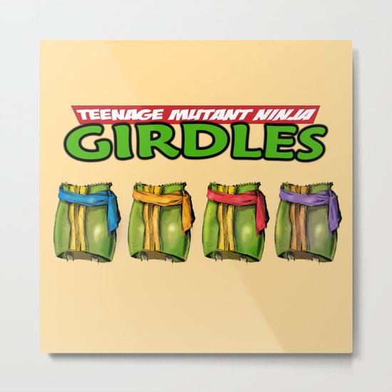 Teenage Mutant Ninja Girdles Metal Print