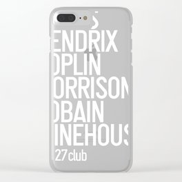 Jones Hendrix Morrison Joplin Cobain.. Clear iPhone Case