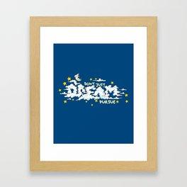 Don't Just Dream, Pursue. Framed Art Print