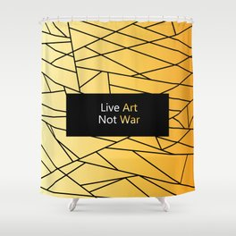 """Gold Fractal Art with black Sign """"Live Art Not War"""" ( Luxury Vintage Collection ) Shower Curtain"""