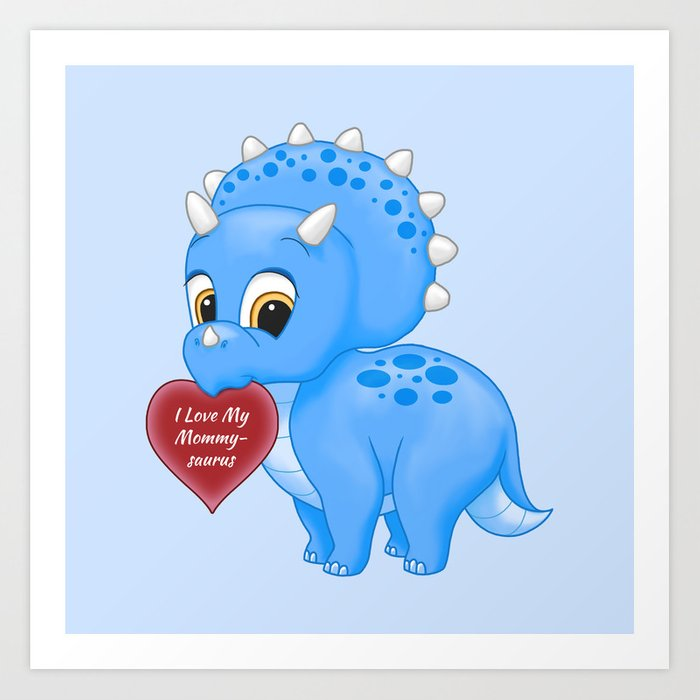 Cute Blue Baby Triceratops Red Love Mommy Heart Art Print By Csforest