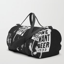 We Want Beer Too! Women Protesting Against Prohibition black and white photography - photographs Duffle Bag