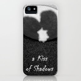 A Kiss of Shadows iPhone Case