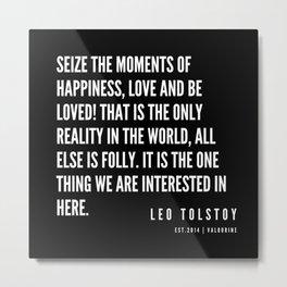 43  | Leo Tolstoy Quotes | 190608 Metal Print