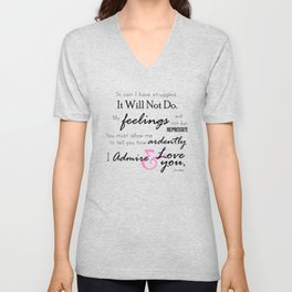 I Admire & Love you - Mr Darcy quote from Pride and Prejudice by Jane Austen Unisex V-Neck