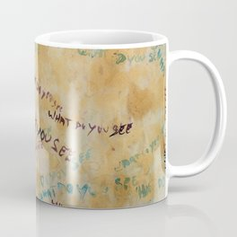 What do you see? Coffee Mug