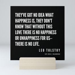 30   | Leo Tolstoy Quotes | 190608 Mini Art Print