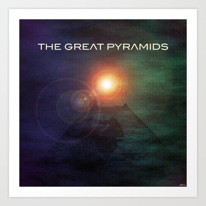 The Great Pyramids  Art Print