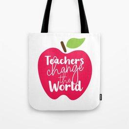 Teachers change the World Tote Bag