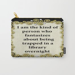 Trapped in a Library Carry-All Pouch