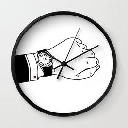 Life is Fleeting Wall Clock