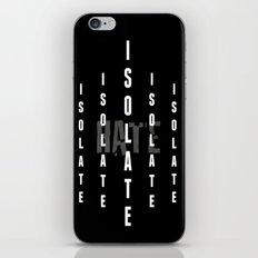 Isolate iPhone & iPod Skin
