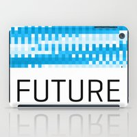 future iPad Cases featuring Future by Blank & Vøid