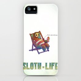 SLOTH LIFE fig. 6. iPhone Case