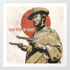Man With No Name Art Print