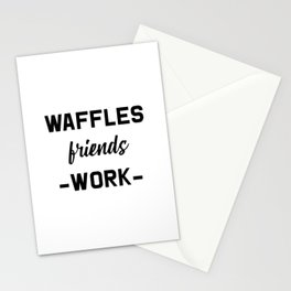 Waffles Friends Work Motivational Weekend Design Stationery Cards