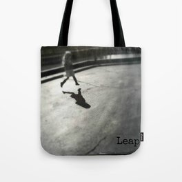 Leap before you look Tote Bag