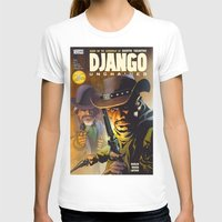 django T-shirts featuring Django by Don Kuing