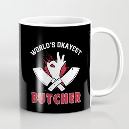 World's Okayest Butcher - Butcher Meat Coffee Mug