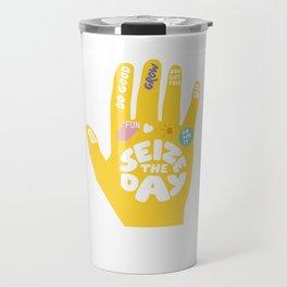 Seize the day – Sunshine hand Travel Mug
