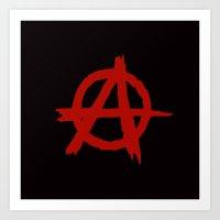 anarchy Art Prints featuring Anarchy by ArtSchool