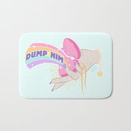 Dump Him, Honey Bath Mat
