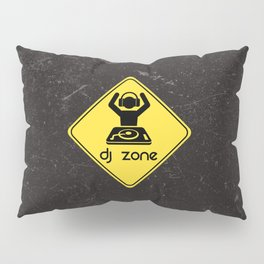 DJ Zone Rave Quote Pillow Sham