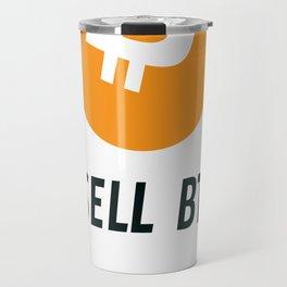 I sell btc - light on dark Travel Mug