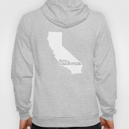 Home is California - state outline in gray Hoody