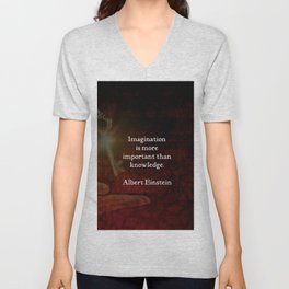 Imagination is more important than knowledge Einstein Inspirational Quote Unisex V-Neck